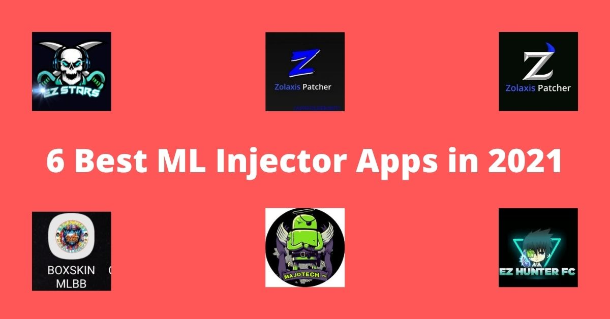 6 Best Mobile Legends (ML) Injector Apps in 2021